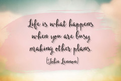 Life is what happens