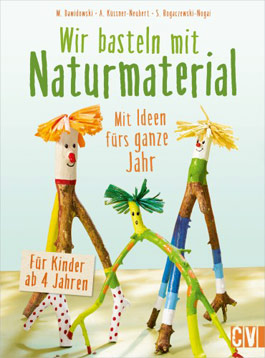 Cover: Wir basteln mit Naturmaterial