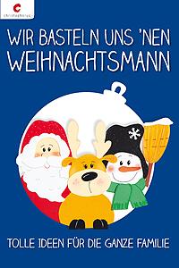 Cover: Wir basteln uns nen Weihnachtsmann