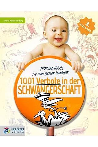 Buchtipp 1001 Verbote In Der Schwangerschaft Bilder Familiede