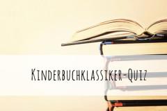 Kinderbuch Klassiker Quiz