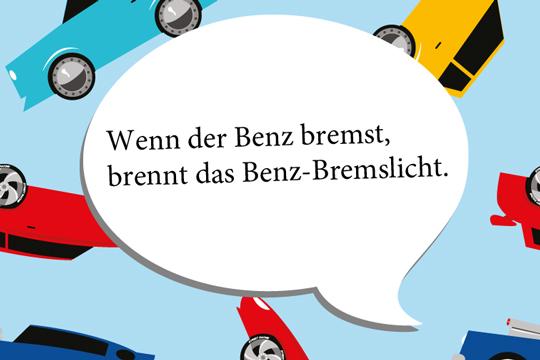 Zungenbrecher: Der bremsende Benz