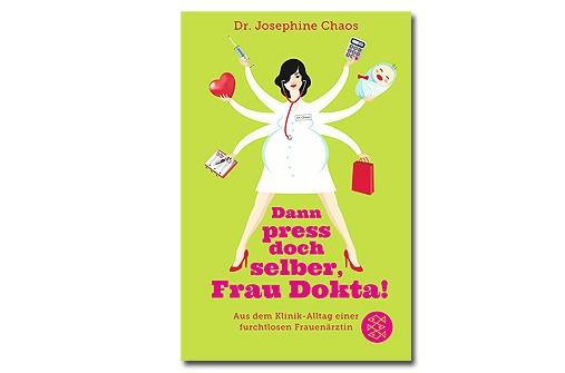 Unterhaltsame Bücher Schwangerschaft - Dann press doch selber