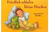 Kinderbücher ab 2: Friedlich schlafen kleine Drachen