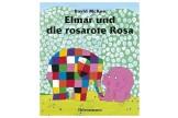 Kinderbücher ab 4: Elmar und die rosarote Rosa