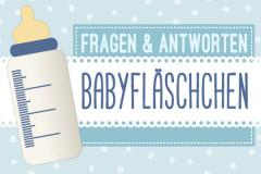 Babyfläschchen: Fragen und Antworten