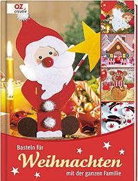 Basteln für Weihnachten mit der ganzen Familie