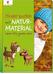 """Cover von """"Kinder basteln mit Naturmaterialien"""""""