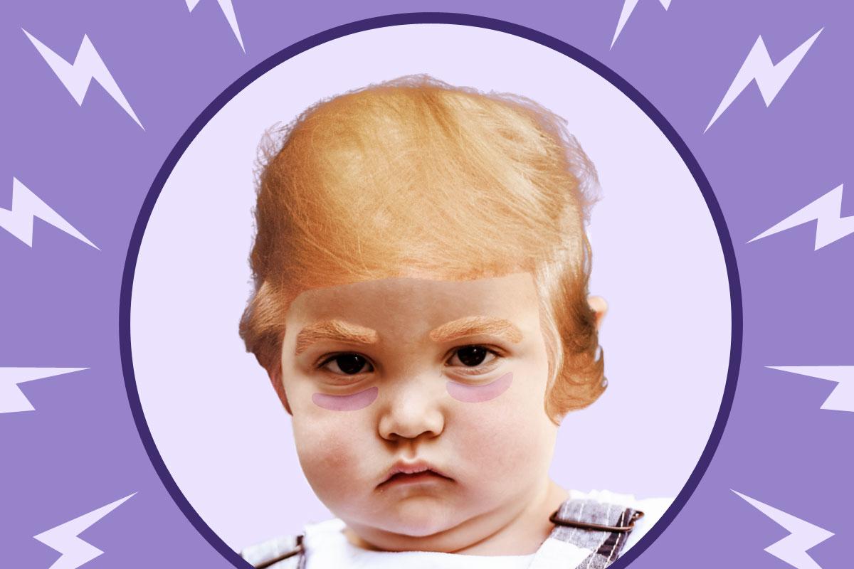 Trotzkinder sind wie Donald Trump