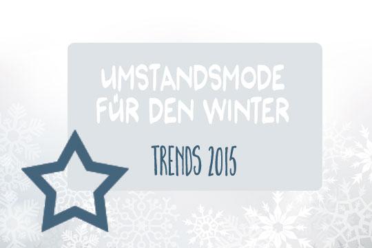 Umstandsmode für den Winter: Die Trends 2015