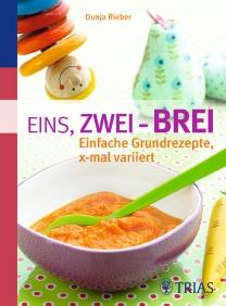 Babybrei Rezepte: Eins, zwei - Brei