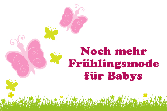 Mehr Frühlingsmode für Babys