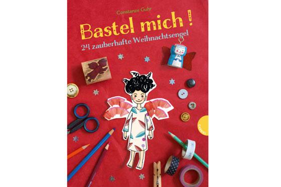 Kinderbücher für Weihnachten: Bastel mich! 24 zauberhafte Weihnachtsengel