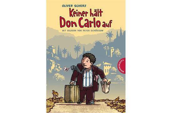 Buchtipp: Keiner hält Don Carlo auf
