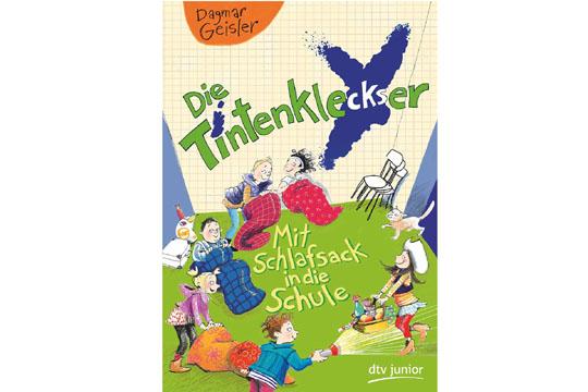 Buchtipp: Die Tintenkleckser – Mit Schlafsack in die Schule