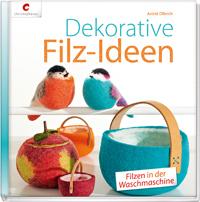 Cover: Dekorative Filzideen - Filzen in der Waschmaschine