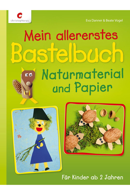 Cover: Mein allererstes Bastelbuch