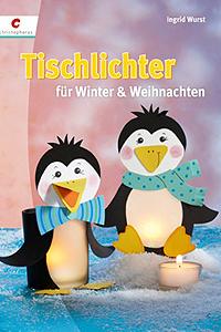 Cover: Tischlichter für Winter und Weihnachten