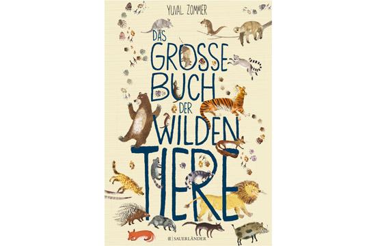 Buchtipp: Das große Buch der wilden Tiere