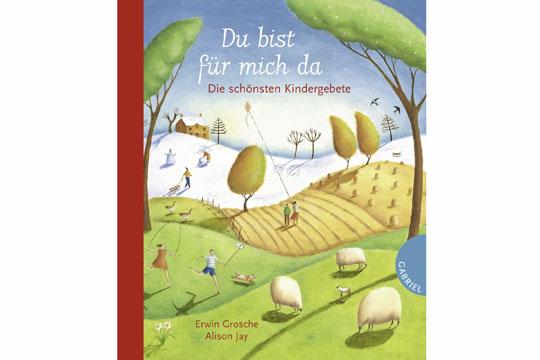 Buch-Empfehlung: Du bist für mich da – Die schönsten Kindergebete
