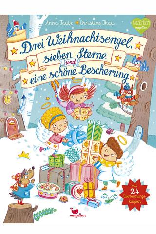 Drei Weihnachtsengel, sieben Sterne und eine schöne Bescherung
