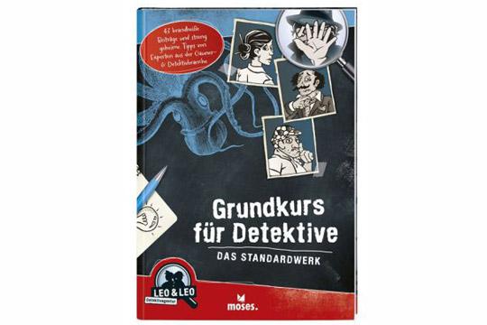 Buchtipp für Kinder: Grundkurs für Detektive