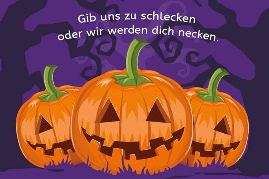 Gib uns zu schlecken - Halloween-Spruch