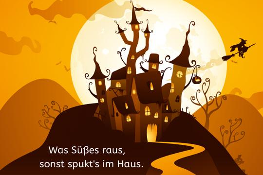Was Süßes raus - Halloween-Sprüche