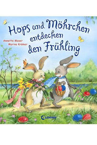 Buchtipp: Hops und Möhrchen entdecken den Frühling