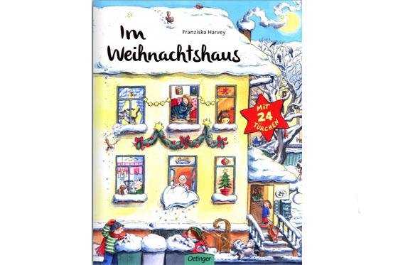 Kinderbücher Weihnachten: Im Weihnachtshaus