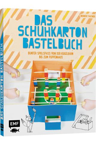 Das Schuhkarton-Bastelbuch