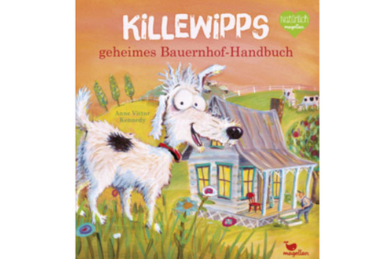 Buchtipp: Killewipps geheimes Bauernhof-Handbuch