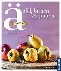 Äpfel, Birnen, Quitten - Cover Kochbuch aus dem Kosmos Verlag