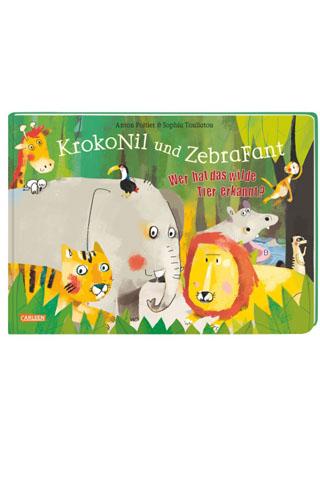 Buchtipp: KrokoNil und ZebraFant – Wer hat das wilde Tier erkannt?