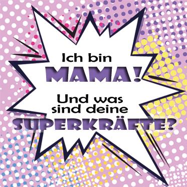 Facebook-Sprüche: Super-Mama