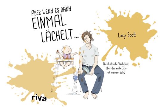 Mein Baby und ich: Illus von Lucy Scott