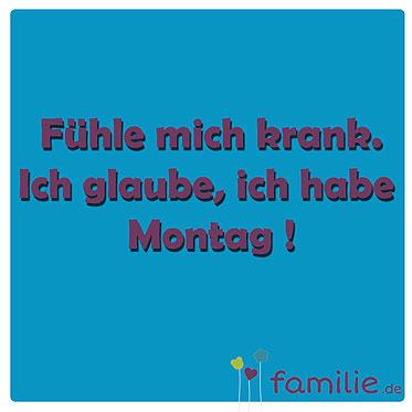 Facebook Sprüche: Schon wieder Montag   Bilder   Familie.de