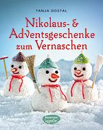 Nikolaus- und Adventsgeschenke zum Vernaschen (Bassermann Verlag/Ketterer&Layher)