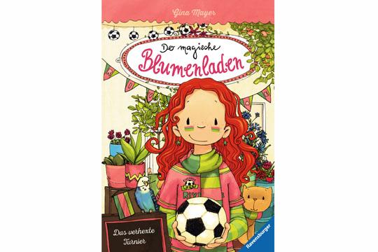 Kinderbücher Fußball WM: Der magische Blumenladen
