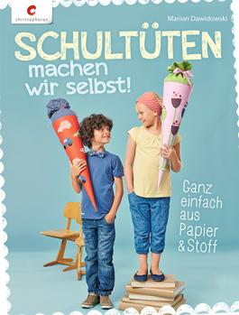 Christophorus Verlag: Schultüten machen wir selbst
