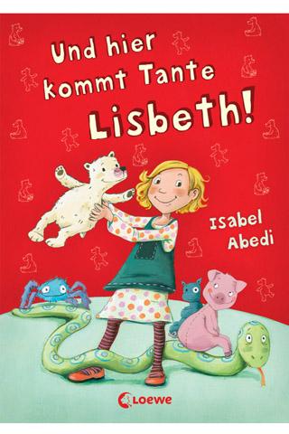 Buchtipp: Und hier kommt Tante Lisbeth