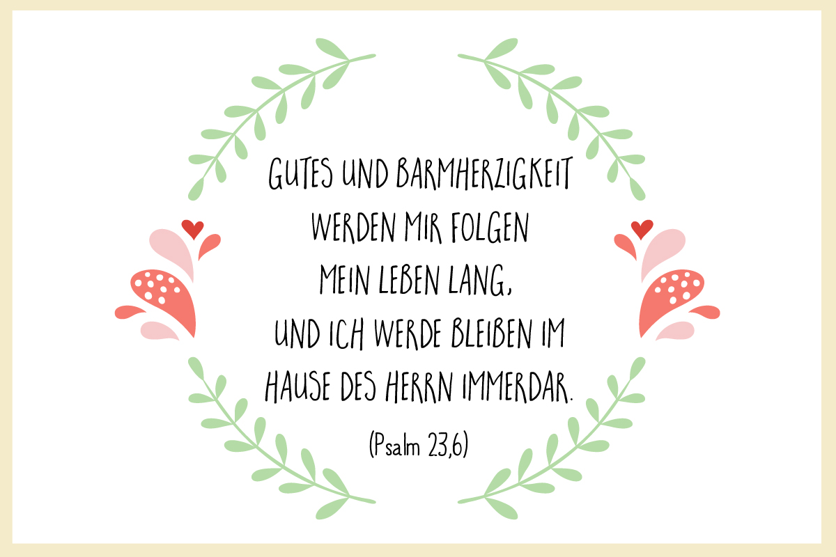 taufspruch psalm 23 6 bilder. Black Bedroom Furniture Sets. Home Design Ideas