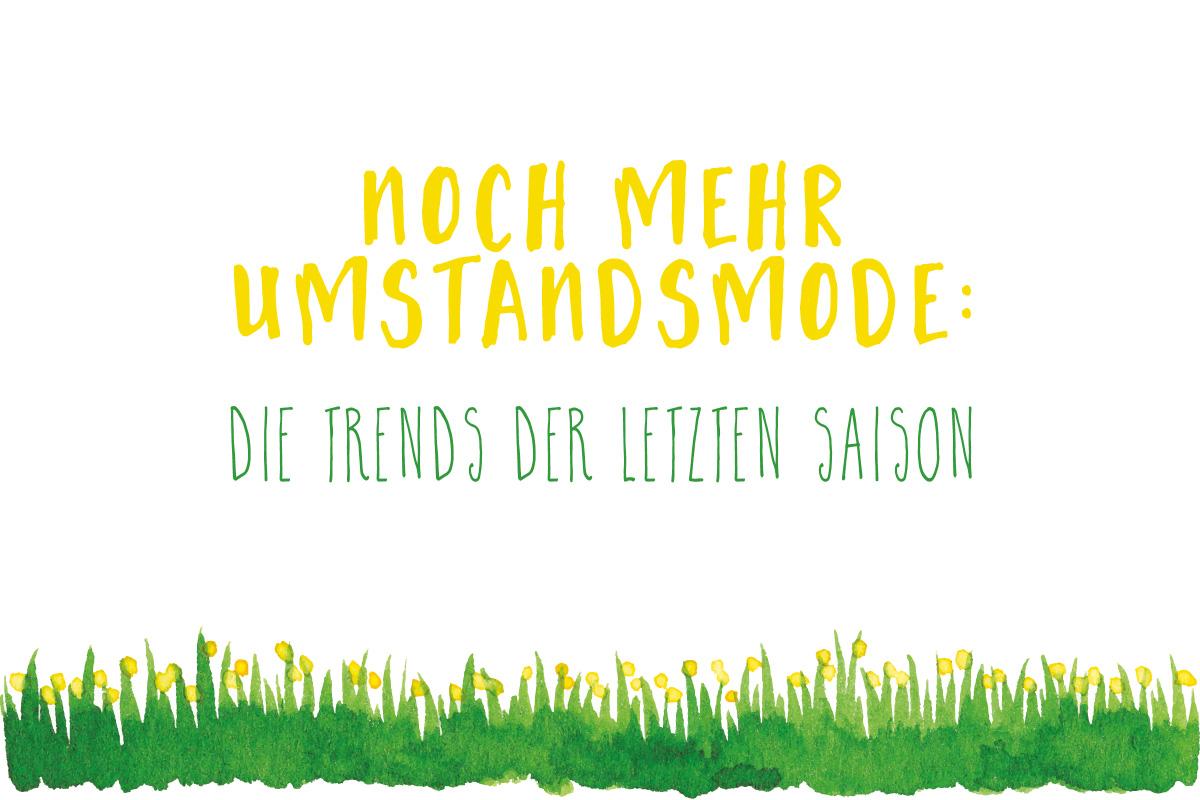 Umstandsmode für den Frühling: Trends der letzten Saison