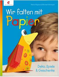 Wir falten mit Papier - Bastelbuch für Kinder Cover