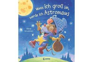 """""""Wenn ich groß bin, werde ich Astromaus"""" ist im Loewe Verlag erschienen, für Kinder ab vier Jahren geeignet und für 12,95 €"""